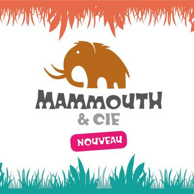 /Mammouth & Cie?v1